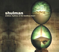 Shulman - Endless Rhythms of the Beatless Heart (AlephZ08)