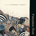 Fredrick Ohr - Falling through the Earth