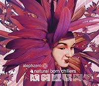 V.A.- Natural Born Chillers   (AlephZ03)