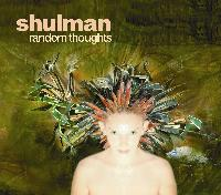 Shulman - Random Thoughts   (AlephZ05)